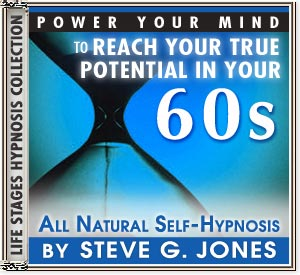 Power Your Mind to Reach Your True Potential - Hypnosis for people turning 60 or in their 60s - CD or MP3 available!