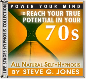 Power Your Mind to Reach Your True Potential - Hypnosis for people turning 70 or in their 70s - CD or MP3 available!