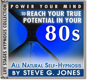 Power Your Mind to Reach Your True Potential - Hypnosis for people turning 80 or in their 80s - CD or MP3 available!