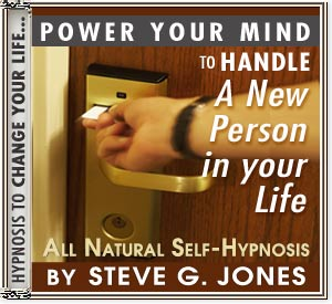 Handle A New Person In Your Life Power Your Mind Hypnosis CD