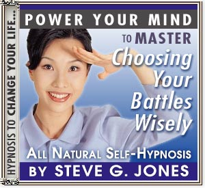 Master Choosing Your Battles Wisely Power Your Mind Hypnosis CD