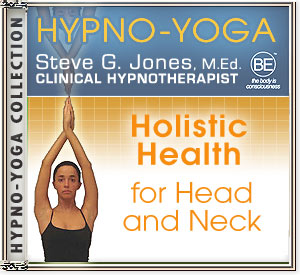 Buy state-of-the-art Platinum Edition CD today! Hypno-Yoga Collection - Holistic Health for Head and Neck