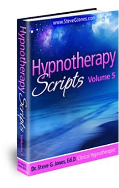 Hypnotherapy Scripts Volume 5