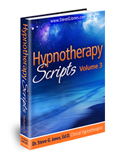 Hypnotherapy Scripts Volume 3 - Hypnosis Book