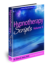Hypnotherapy Scripts Volume 5 - Hypnosis Book