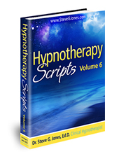 Hypnotherapy Scripts Volume 6 - Hypnosis Book