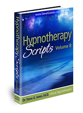 Hypnotherapy Scripts Volume 8 - Hypnosis Book