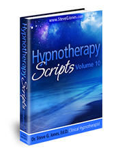 Hypnotherapy Scripts Volume 10 - Hypnosis Book
