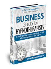 Business Guide for Hypnotherapists (Including office set-up, websites, forms, advertising online, and more!) - Hypnosis Book